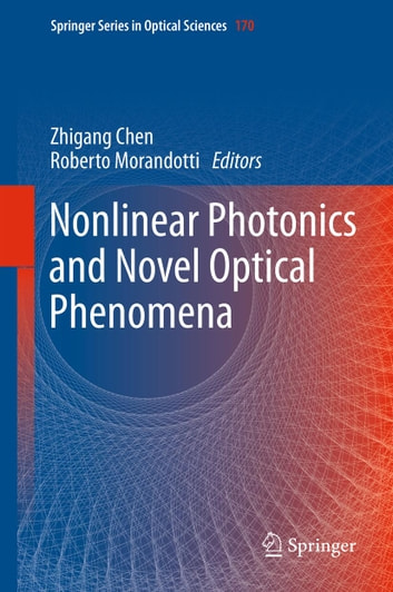Nonlinear Photonics and Novel Optical Phenomena ebook by
