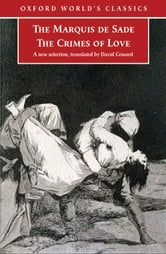 The Crimes of Love: Heroic and tragic Tales, Preceeded by an Essay on Novels ebook by Marquis de Sade