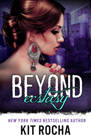 Beyond Ecstasy - Beyond, #8 ebook by Kit Rocha