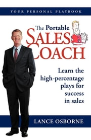 The Portable Sales Coach ebook by Lance Osborne
