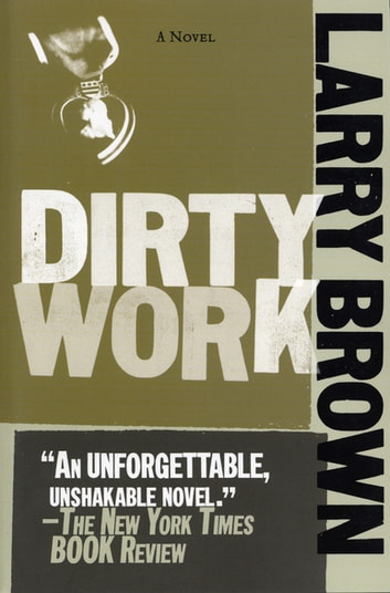 Dirty Work ebook by Larry Brown