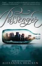 Passenger ebook door Alexandra Bracken