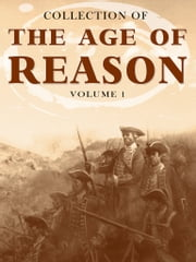 Collection Of The Age Of Reason Volume 1 ebook by NETLANCERS INC