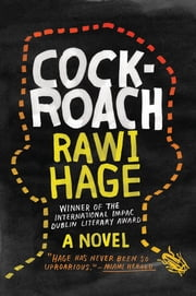 Cockroach: A Novel ebook by Rawi Hage
