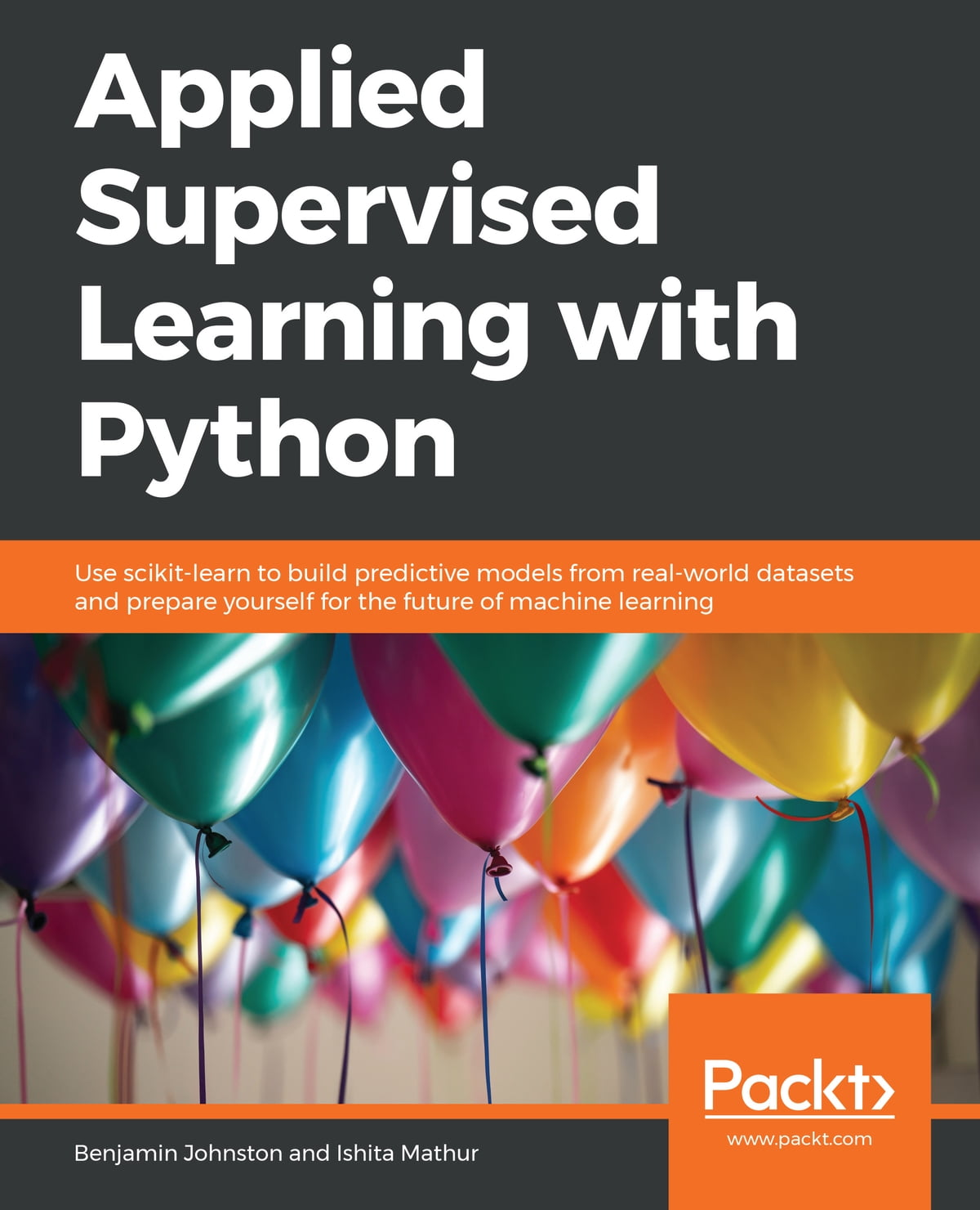 Applied Supervised Learning with Python ebook by Benjamin Johnston -  Rakuten Kobo