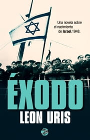 Éxodo ebook by Leon Uris