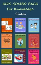 Kids Combo Pack For Knowledge ebook by Sham