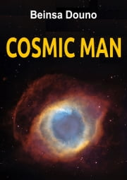 Cosmic Man ebook by Beinsa Douno