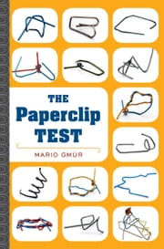 The Paperclip Test - A Personality Quiz Like No Other ebook by Mario Gmür