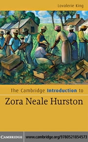 The Cambridge Introduction to Zora Neale Hurston ebook by King,Lovalerie