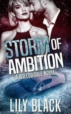 Storm of Ambition ebook by Lily Black