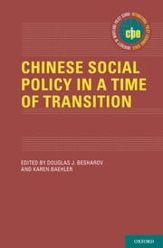 Chinese Social Policy in a Time of Transition ebook by Douglas Besharov,Karen Baehler