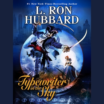 Typewriter in the Sky audiobook by L. Ron Hubbard