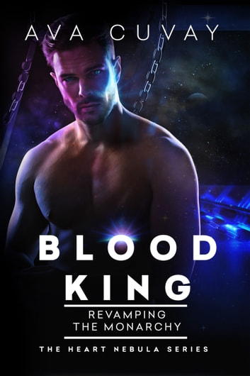Blood King - Revamping the Monarchy ebook by Ava Cuvay