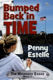 Bumped Back in Time ebook by Penny Estelle