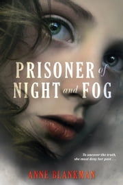 Prisoner of Night and Fog ebook by Anne Blankman