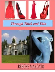 Through Thick and Thin ebook by @1Rebone