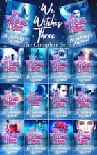We Witches Three: The Complete 14 Book Series (Demon Isle Witches YA Edition) ebook by Humphrey Quinn