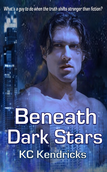 Beneath Dark Stars - The Sundown Saga, #2 ebook by KC Kendricks