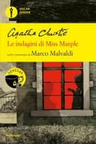 Le indagini di Miss Marple eBook by Agatha Christie, Marco Malvaldi