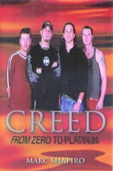 Creed - From Zero to Platinum ebook by Marc Shapiro