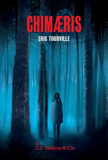 Chimaeris - Un thriller métaphysique ebook by Eric Tourville