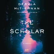 The Scholar audiolibro by Dervla McTiernan