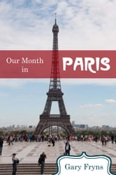 Our Month in Paris ebook by Gary Fryns