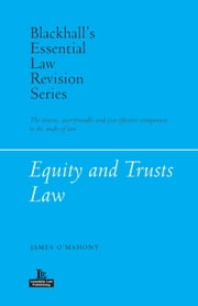 Blackhall's Essential Law Revision Series - Equity and Trusts Law ebook by James O'Mahony