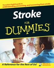 Stroke For Dummies ebook by John R. Marler