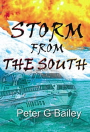 Storm from the South ebook by Peter G Bailey