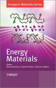 Energy Materials ebook by Duncan W. Bruce,Dermot O'Hare,Richard I. Walton