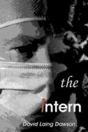 The Intern ebook by David Laing Dawson