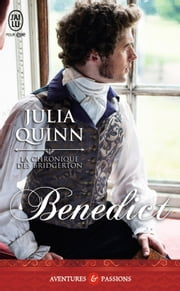 La chronique des Bridgerton (Tome 3) - Benedict ebook by Julia Quinn