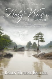 Holy Water: Rule of Capture ebook by Karen Hulene Bartell