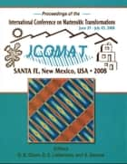 International Conference on Martensitic Transformations (ICOMAT) 2008 ebook by Gregory Olson,David Lieberman,Avadh Saxena