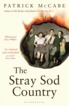 The Stray Sod Country ebook by Patrick McCabe