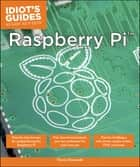 Raspberry Pi ebook by Thorin Klosowski