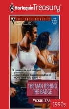 The Man behind the Badge ebook by Vickie Taylor