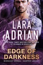 Edge of Darkness ebook by Lara Adrian