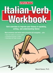 Italian Verb Workbook ebook by Marcel Danesi