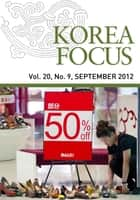 Korea Focus - September 2012 ebook by The Korea Foundation