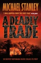 A Deadly Trade ebook by Michael Stanley