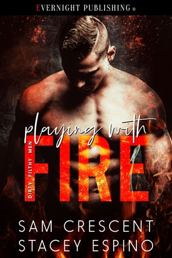 Playing with Fire ebook by Sam Crescent,Stacey Espino