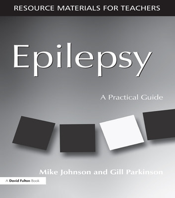 Epilepsy - A Practical Guide ebook by Mike Johnson,Gill Parkinson
