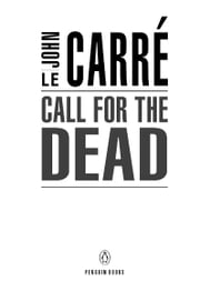 Call for the Dead - A George Smiley Novel ebook by John le Carré
