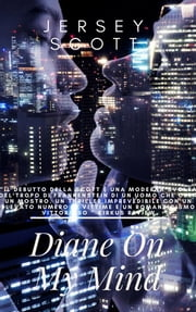 Diane On My Mind ebook by Jersey Scott