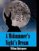 A Midsummers Night's Dream ebook by William Shakespeare