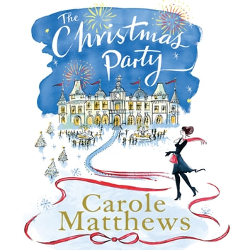 The Christmas Party audiobook by Carole Matthews