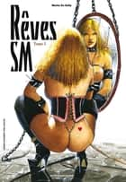 Rêves SM T01 ebook by Marine de Sailly